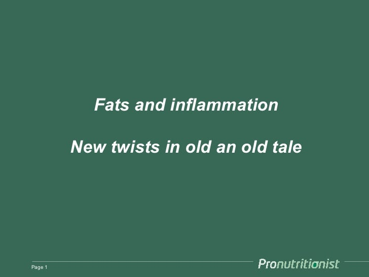 Fats and inflammation         New twists in old an old talePage 1