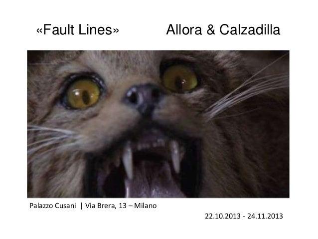«Fault Lines»  Allora & Calzadilla  Palazzo Cusani | Via Brera, 13 – Milano 22.10.2013 - 24.11.2013
