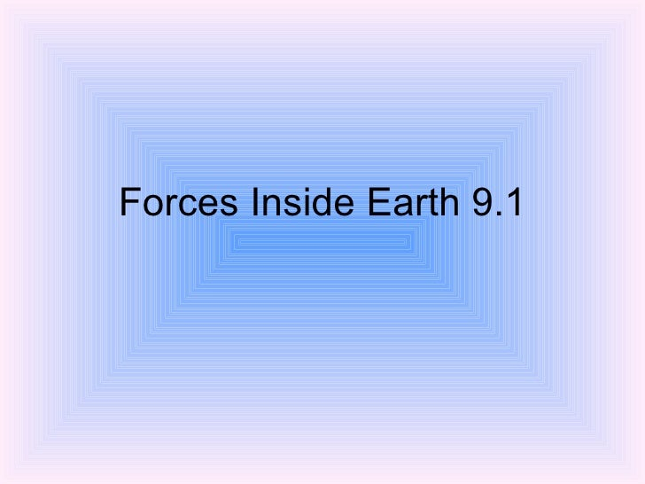 Forces Inside Earth 9.1