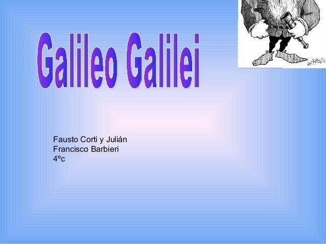 Fausto Corti y Julián Francisco Barbieri 4ºc