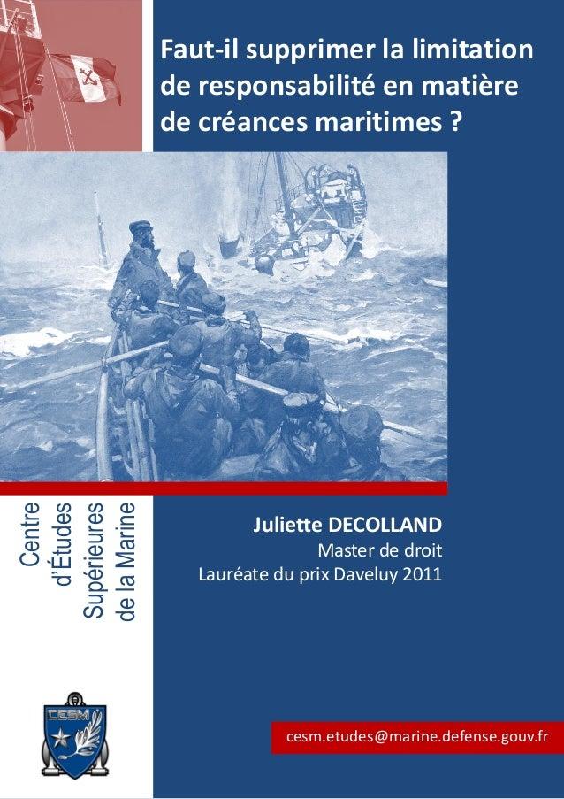Centre d'Études Supérieures delaMarine cesm.etudes@marine.defense.gouv.fr Faut-il supprimer la limitation de responsabilit...