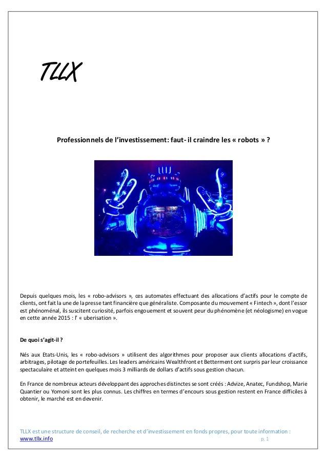 TLLX est une structure de conseil, de recherche et d'investissement en fonds propres, pour toute information : www.tllx.in...