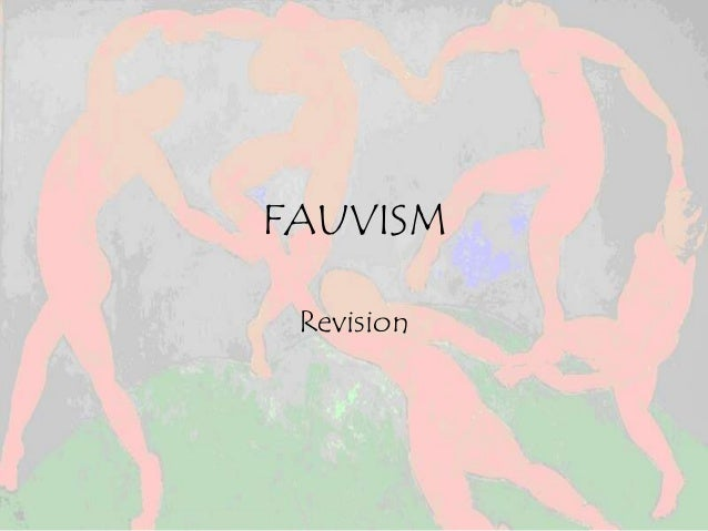 FAUVISM Revision