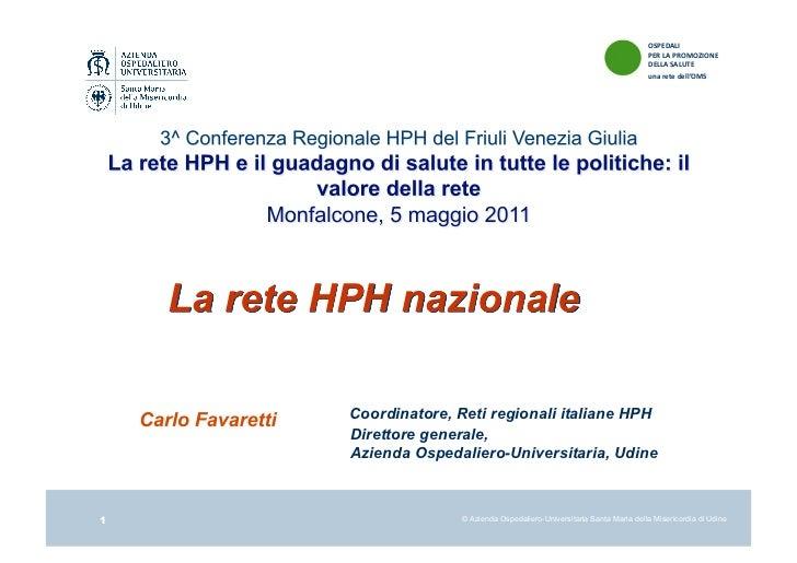 Favaretti hph in italia 2011