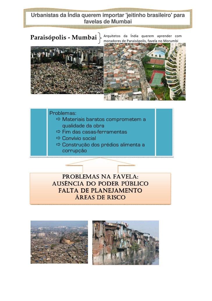 Urbanistas da Índia querem importar jeitinho brasileiro para                     favelas de Mumbai                        ...