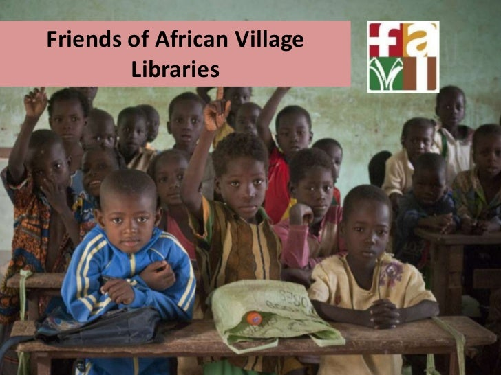 Friends of African Village        Libraries