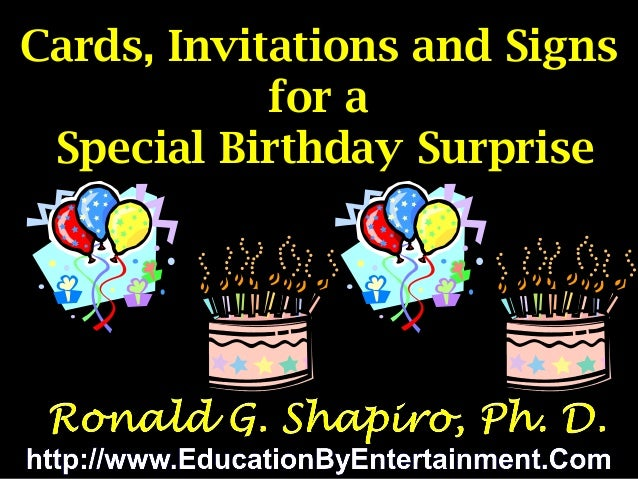 Cards, Invitations and Signs for a . Special Birthday Surprise  Favorite Birthday Cards, Invitations and Signs for a Speci...