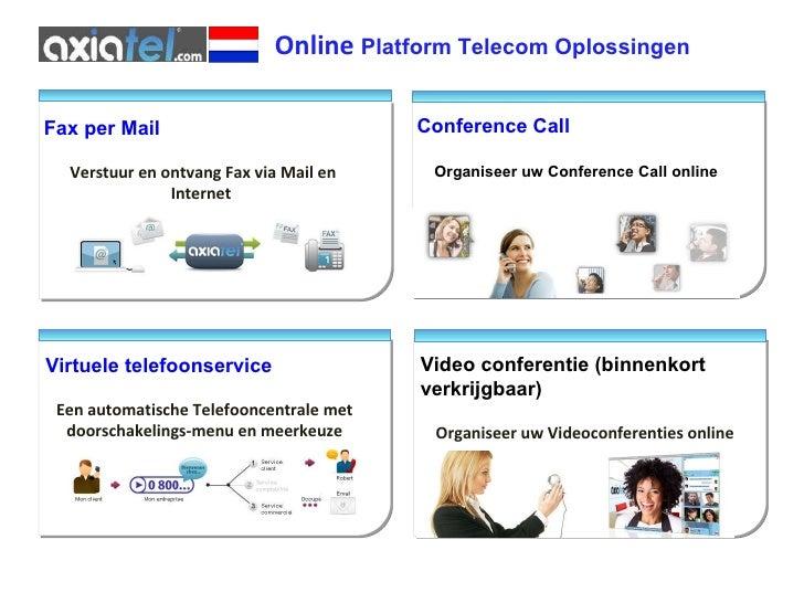Online   Platform Telecom Oplossingen Video conferentie (binnenkort verkrijgbaar) Organiseer uw Videoconferenties online F...