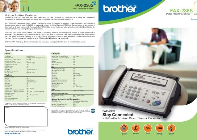 FAX-236S Direct Thermal Facsimile  FAX-236S  Direct Thermal Facsimile  U nique Brot her Feat ures Enhance your productivit...