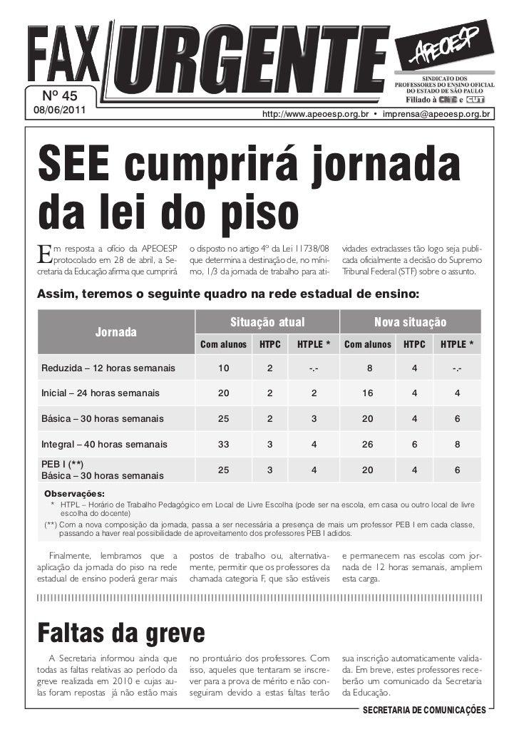 Nº 4508/06/2011                                                     http://www.apeoesp.org.br • imprensa@apeoesp.org.brS...