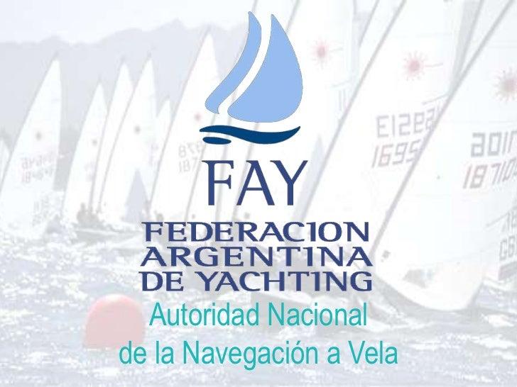 Autoridad Nacionalde la Navegación a Vela