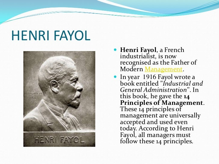 henry fayol theory of management Henry fayol's 14 principles in management uploaded by alamin sumon connect to download get doc henry fayol's 14 principles in management download.