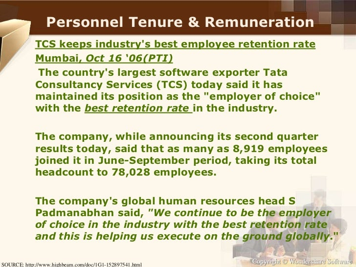 human resources planning at tata consultancy services limited Compensation management at tata consultancy services ltd: coping with   fourth quarter of the financial year (fy) 2007-2008, tcs announced its plans to   analyze tcs' hr practices with respect to its policy related to compensation of its .
