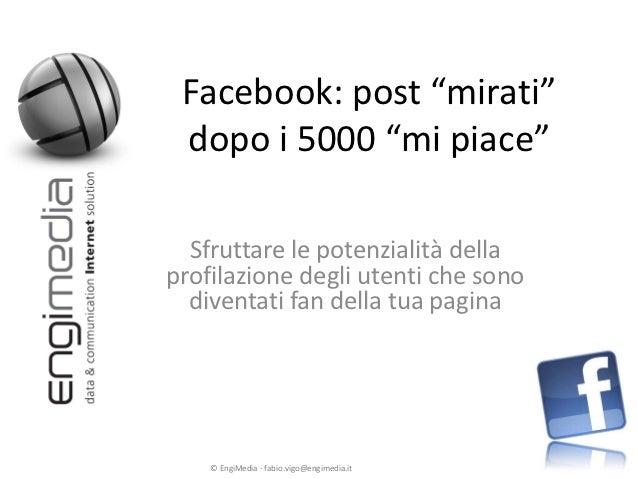 """I post """"mirati"""" di facebook"""