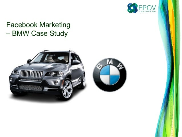 bmw case study marketing Bmw has [8] [9]this philosophy, which runs through every bmw car, has been communicated [10] stp strategy segmentation, target market, positioningbmw uses three [11]producer the market where bmw is position them is highly competitive [12]exhibit 4: automobiles delivered by.