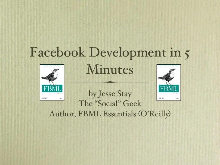 Facebook Development in 5 Minutes
