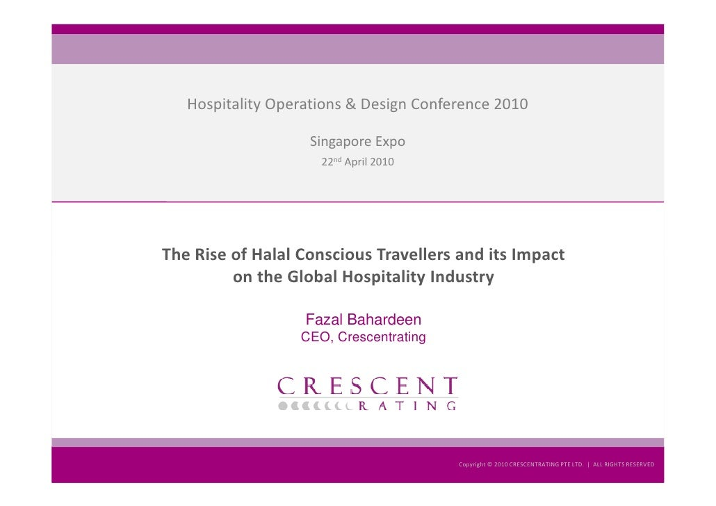The Rise of Halal Conscious Travellers and its Impact on the Global Hospitality Industry