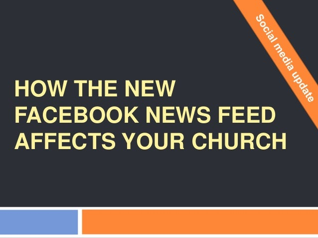 How the new Facebook news feed affects your church