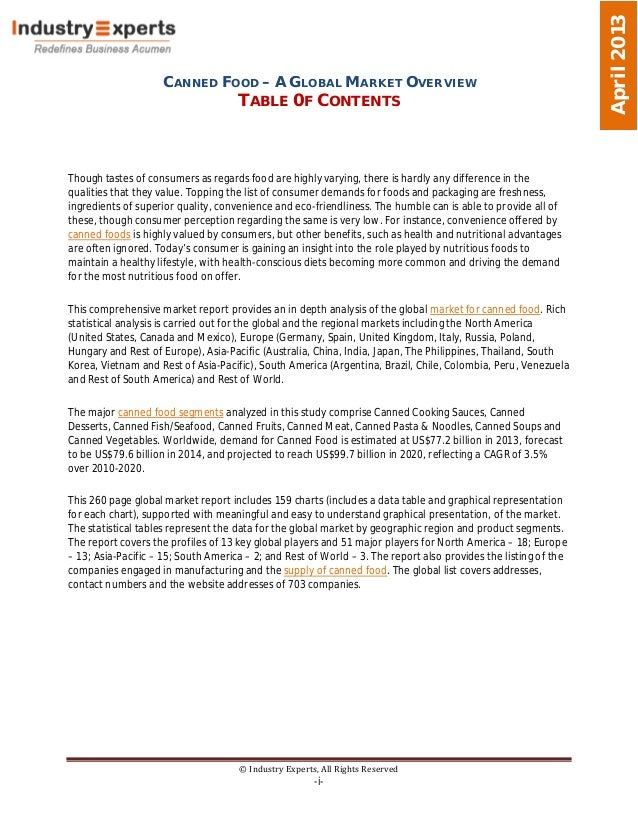 CANNED FOOD – A GLOBAL MARKET OVERVIEWTABLE 0F CONTENTS© Industry Experts, All Rights Reserved-i-April2013Though tastes of...