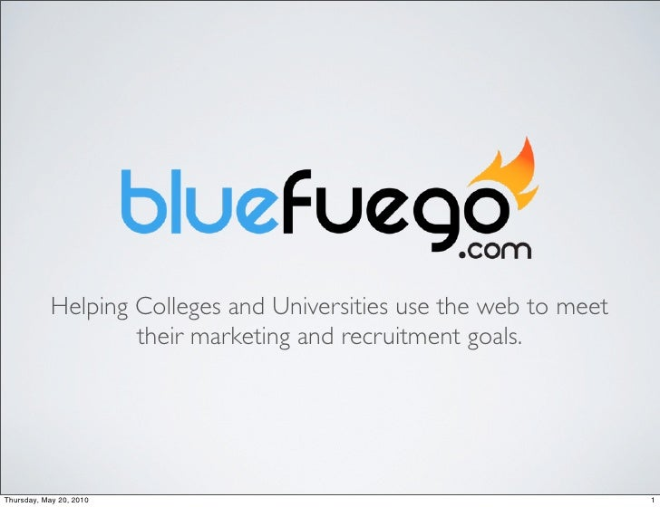 Helping Colleges and Universities use the web to meet                     their marketing and recruitment goals.     Thurs...