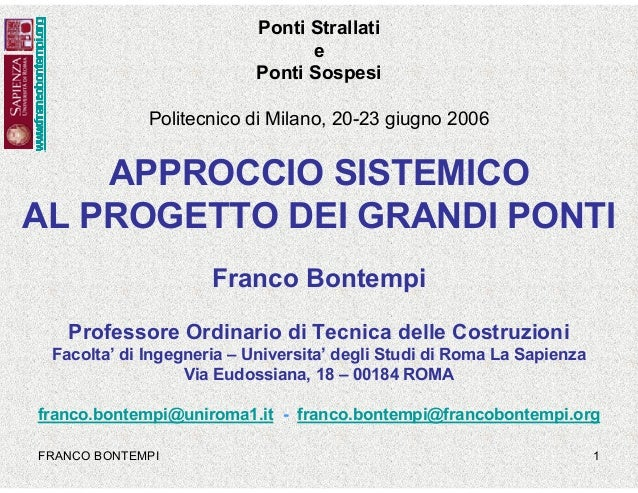 Approccio sistemico all'analisi e alla progettazione di grandi ponti. Systemic Approach for the Analysis and Design of Long Span Bridges.