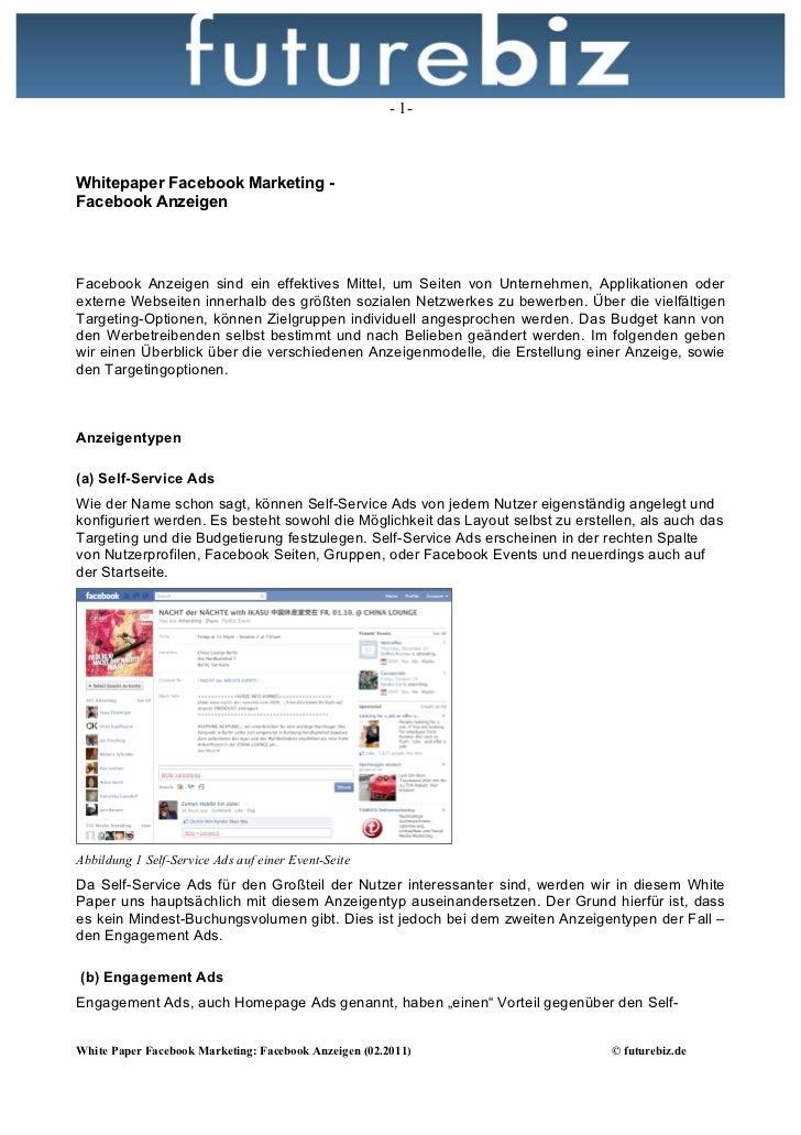 - 1-Whitepaper Facebook Marketing -Facebook AnzeigenFacebook Anzeigen sind ein effektives Mittel, um Seiten von Unternehme...