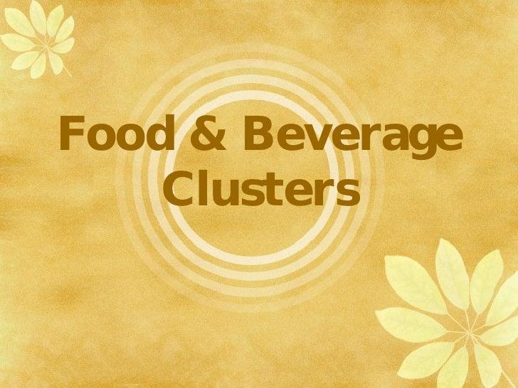 Food & Beverage Clusters