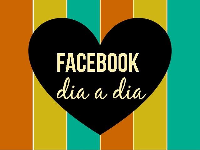 Facebook Dia a Dia