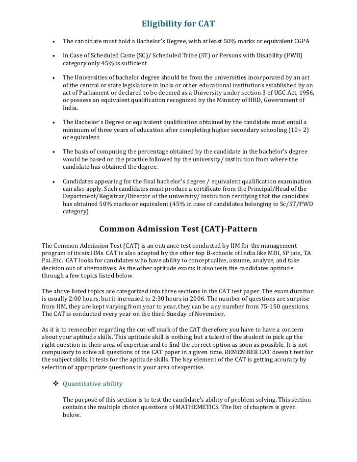 EligibilityforCAT     •   ThecandidatemustholdaBachelor'sDegree,withatleast50%marksorequivalentCGPA     ...