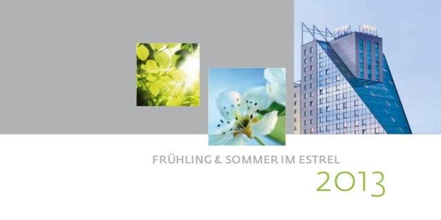 FRÜHLING & SOMMER IM ESTREL                         2013