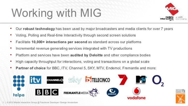 Working with MIG       •    Our robust technology has been used by major broadcasters and media clients for over 7 years  ...