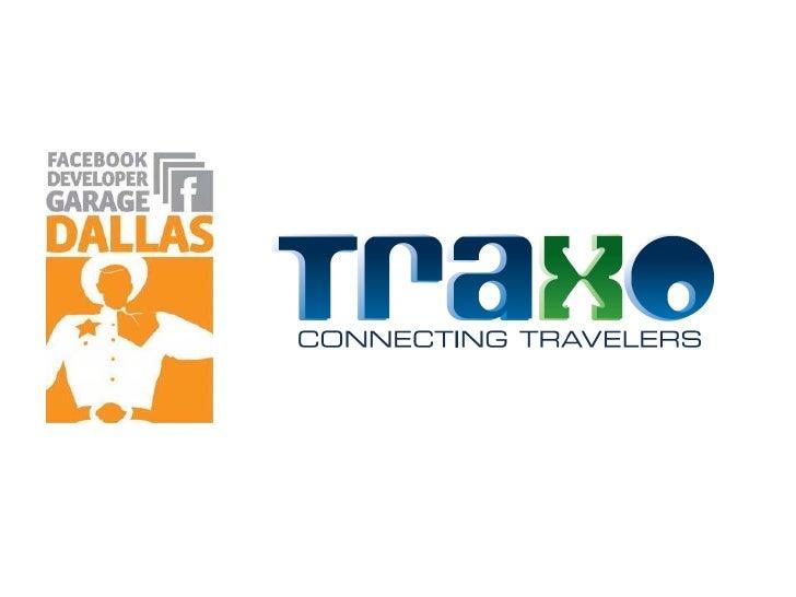 Traxo Presentation - Facebook Garage Dallas 09