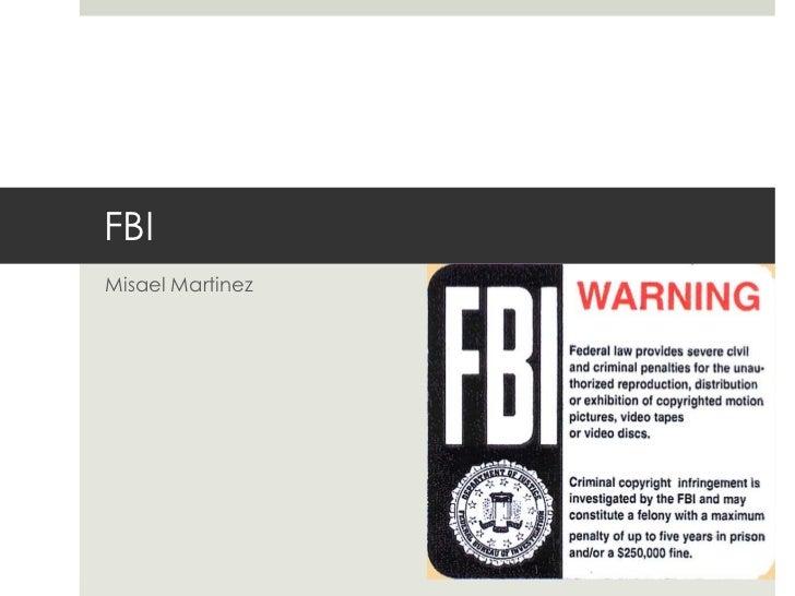 Misael Martinez<br />FBI<br />