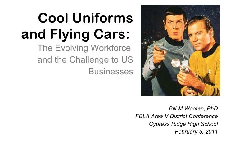 Cool Uniforms and Flying Cars: The Evolving Workforce and the Challenge to US Businesses