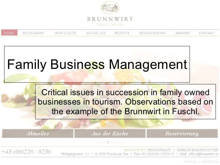 Family Business Management Critical issues in succession in family owned businesses in tourism. Observations based on the ...