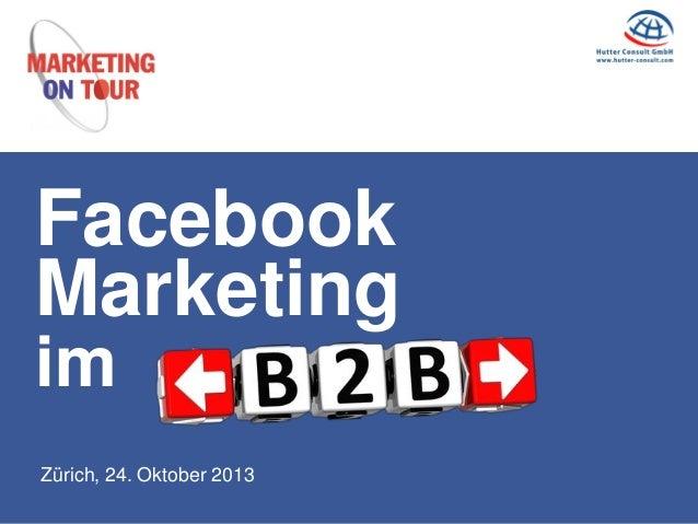 Facebook Marketing im Zürich, 24. Oktober 2013