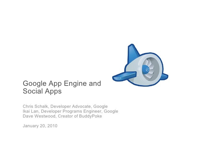 Google App Engine and Social Apps