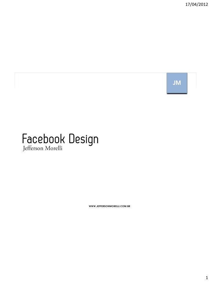 17/04/2012                                                                                JMFacebook Design - Jefferson Mo...