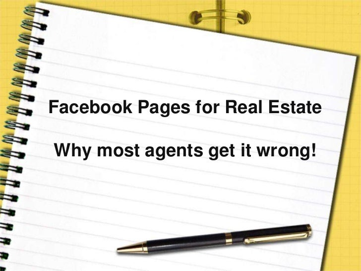 Facebook Pages for Real EstateWhy most agents get it wrong!<br />