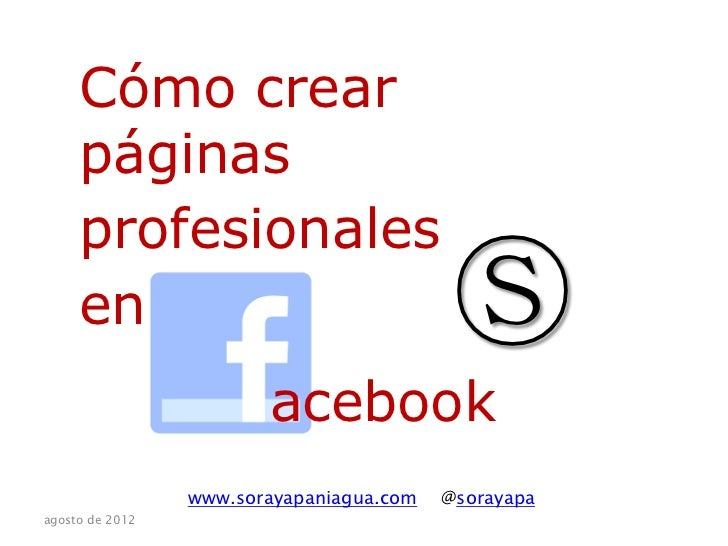 Cómo Crear Páginas Profesionales en Facebook