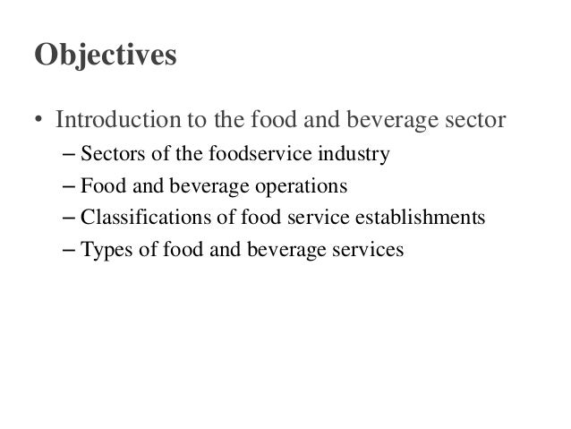 objectives of food and beverage control system Food production control -1bac-4131 food and beverage management cost control: food production control 1slide 1 /29friday, march 25, 2011 2.