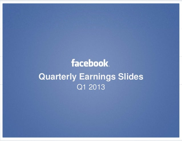 Facebook Earning Results Q1 2013