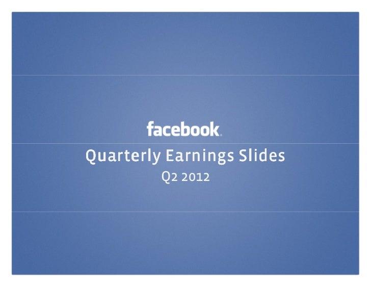 Facebook's Q2 Earnings Slide Deck