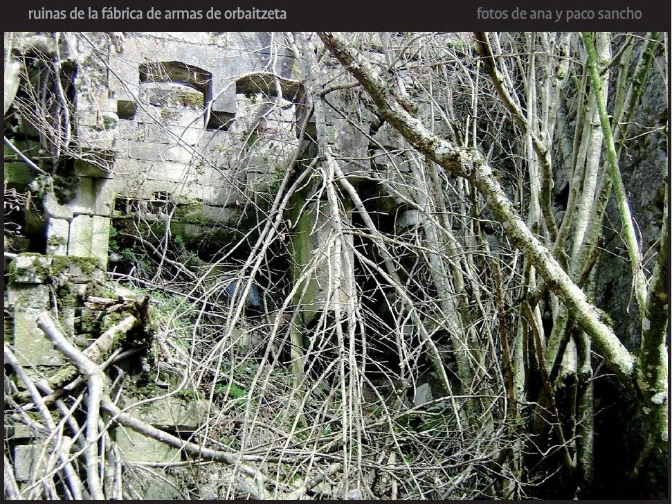 ruinas de la fábrica de armas de orbaitzeta   fotos de ana y paco sancho