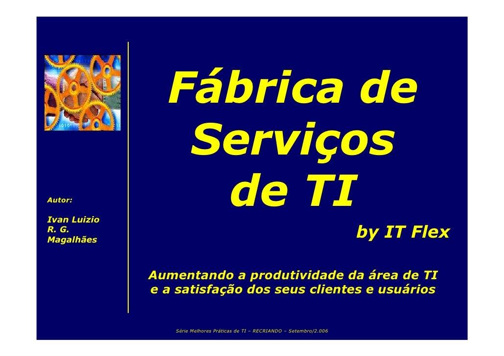 Fábrica de Serviços de TI by IT Flex