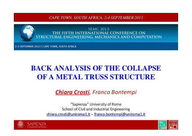 Back-analysis of the collapse of a metal truss structure
