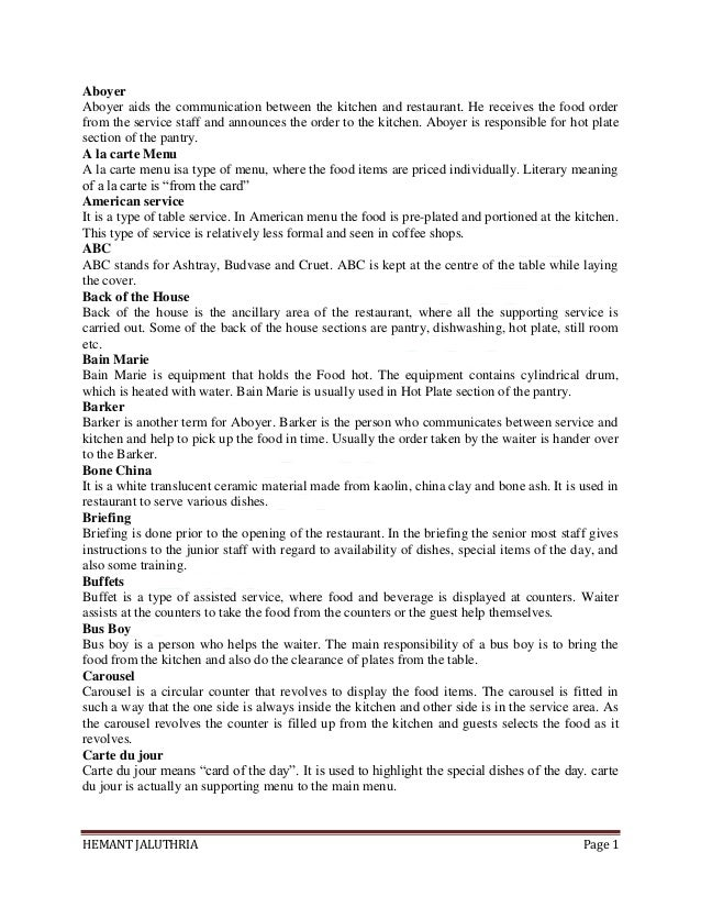 HEMANT JALUTHRIA Page 1 Aboyer Aboyer aids the communication between the kitchen and restaurant. He receives the food orde...