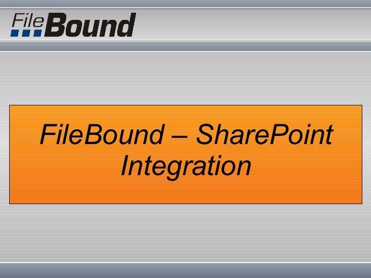 FileBound – SharePoint Integration