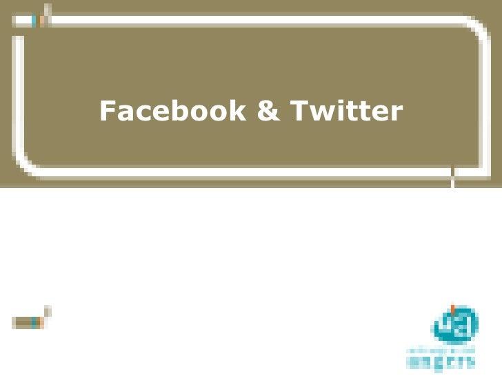 Facebook & Twitter     1   13/07/10     Service Commun de la Documentation