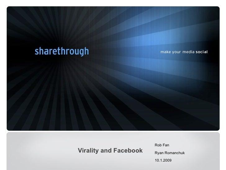 Rob Fan Virality and Facebook   Ryan Romanchuk                          10.1.2009